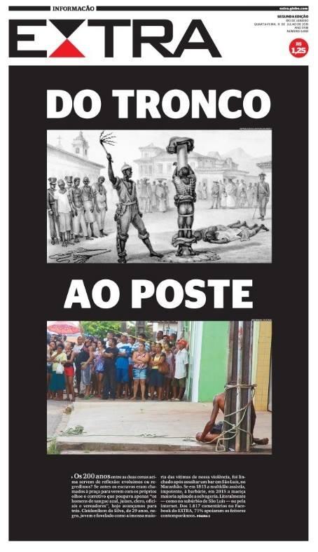 Do tronco ao poste – linchamento de Cleidenilson Pereira da Silva em São Luís do Maranhão.